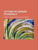 Letters of Edward Fitzgerald (Volume 1)