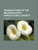 Transactions of the Michigan State Agricultural Society af J. C. Holmes