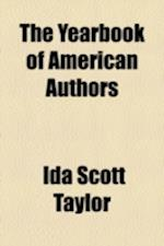 The Yearbook of American Authors af Ida Scott Taylor