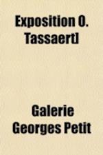 Exposition O. Tassaert] af Galerie Georges Petit