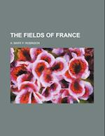 The Fields of France af A. Mary F. Robinson