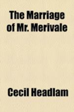 The Marriage of Mr. Merivale