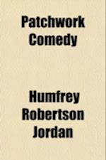 Patchwork Comedy af Humfrey Robertson Jordan