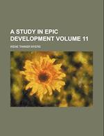 A Study in Epic Development Volume 11 af Irene Tanner Myers, Unknown Author