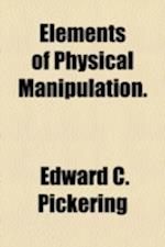 Elements of Physical Manipulation.