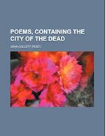 Poems, Containing the City of the Dead af John Collett