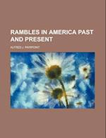 Rambles in America Past and Present af Alfred J. Pairpoint