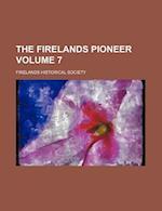 The Firelands Pioneer Volume 7 af Firelands Historical Society