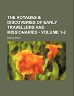 The Voyages & Discoveries of Early Travellers and Missionaries (Volume 1-2) af Maggs Bros
