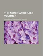 The Armenian Herald Volume 1 af Armenian National Union of America
