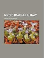 Motor Rambles in Italy af Credo Fitch Harris
