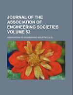Journal of the Association of Engineering Societies Volume 52 af Association Of Engineering Societies