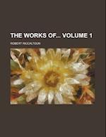 The Works of Volume 1 af Robert Riccaltoun