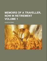 Memoirs of a Traveller, Now in Retirement Volume 1