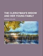 The Clergyman's Widow and Her Young Family