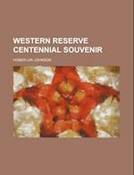 Western Reserve Centennial Souvenir af Homer Uri Johnson