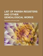 List of Parish Registers and Other Genealogical Works
