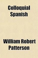 Colloquial Spanish af William Robert Patterson