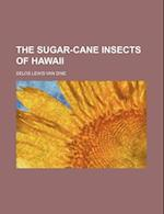 The Sugar-Cane Insects of Hawaii af Delos Lewis Van Dine