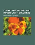 Literature, Ancient and Modern, with Specimens af James Ed. Goodrich, James Ed Goodrich, Samuel Griswold Goodrich