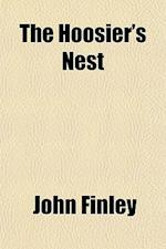 The Hoosier's Nest af John Finley
