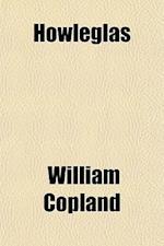 Howleglas af William Copland