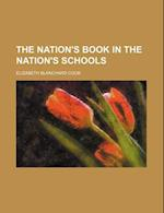 The Nation's Book in the Nation's Schools af Elizabeth Blanchard Cook