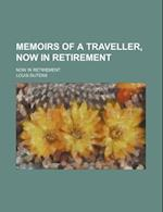 Memoirs of a Traveller, Now in Retirement (Volume 3); Now in Retirement