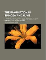 The Imagination in Spinoza and Hume; A Comparative Study in the Light of Some Recent Contributions to Psychology af Willard Clark Gore