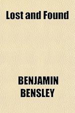 Lost and Found af Benjamin Bensley