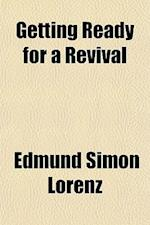 Getting Ready for a Revival af Edmund Simon Lorenz