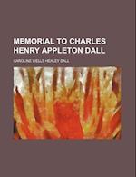 Memorial to Charles Henry Appleton Dall