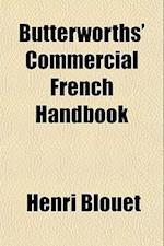 Butterworths' Commercial French Handbook af Henri Blouet