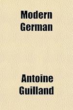 Modern German af Antoine Guilland