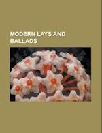 Modern Lays and Ballads af Robert Maynard Leonard