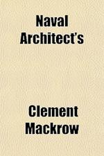 Naval Architect's af Clement Mackrow