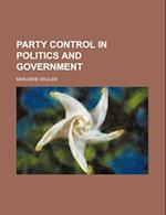 Party Control in Politics and Government af Marjorie Shuler