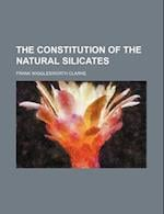 The Constitution of the Natural Silicates