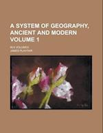 A System of Geography, Ancient and Modern (Volume 4) af James Playfair