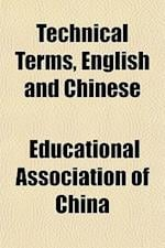Technical Terms, English and Chinese af Educational Association of China