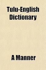 Tulu-English Dictionary af A. Mnner, A. Manner