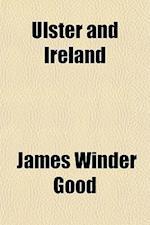 Ulster and Ireland af James Winder Good