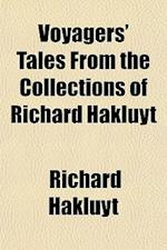 Voyager's Tales, from the Collections of Richard Hakluyt
