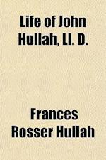 Life of John Hullah, LL. D. af Frances Rosser Hullah