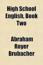 High School English, Book Two af Abraham Royer Brubacher