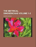 The Metrical Dindsenchas Volume 1-2 af Royal Irish Academy, Edward Gwynn