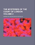 The Mysteries of the Court of London Volume 2 af George William Macarthur Reynolds, Alastair Reynolds