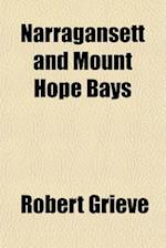 Narragansett and Mount Hope Bays af Robert Grieve