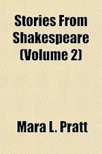 Stories from Shakespeare (Volume 2) af Mara L. Pratt