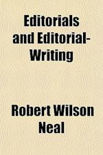 Editorials and Editorial-Writing af Robert Wilson Neal